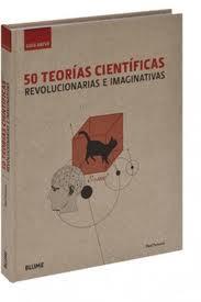50 teorías científicas revolucionarias e imaginativas